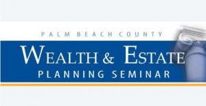 Wealth & Estate Planning Seminar